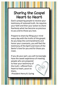 Sept. 2012 Home Teaching Handout Sharing the Gospel Heart to Heart