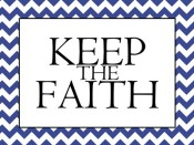 Keep the Faith Printable