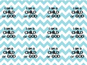 I Am a Child of God bottle cap printable