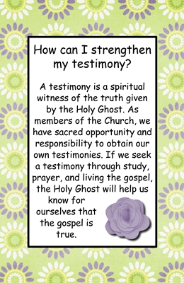 How can I strengthen my testimony sm