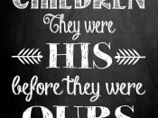 Children: They were His before they were ours