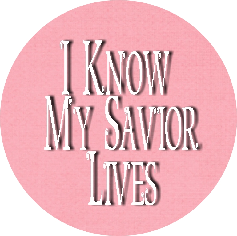 I Know My Savior Lives Bottle cap insets pink 1 RD