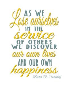 As we lose ourselves in the service of others…quote